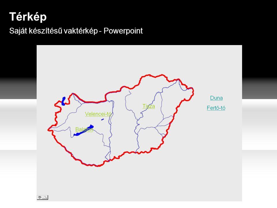 Térkép Saját készítésű vaktérkép - Powerpoint
