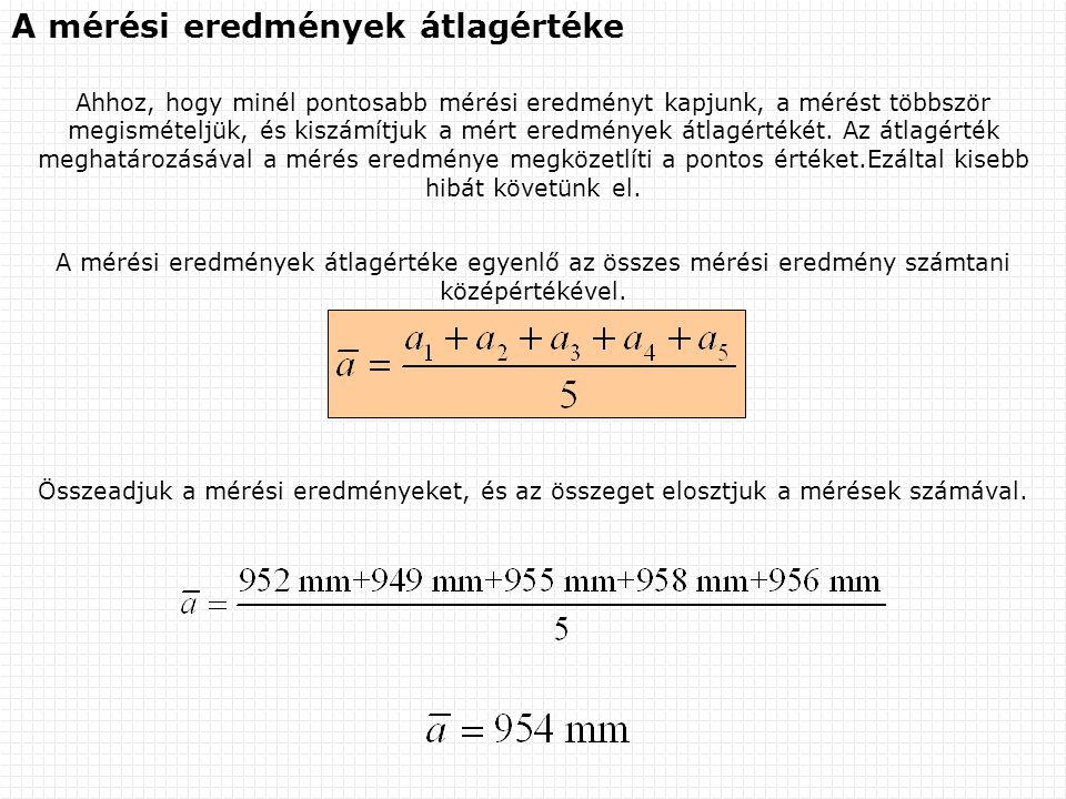 A mérési eredmények átlagértéke