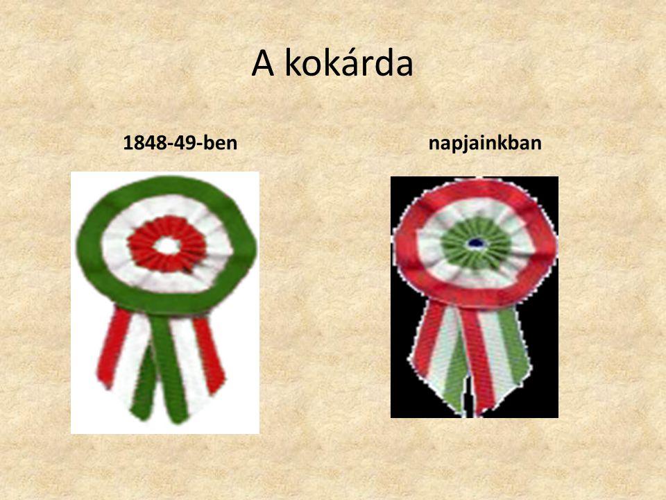 A kokárda 1848-49-ben napjainkban
