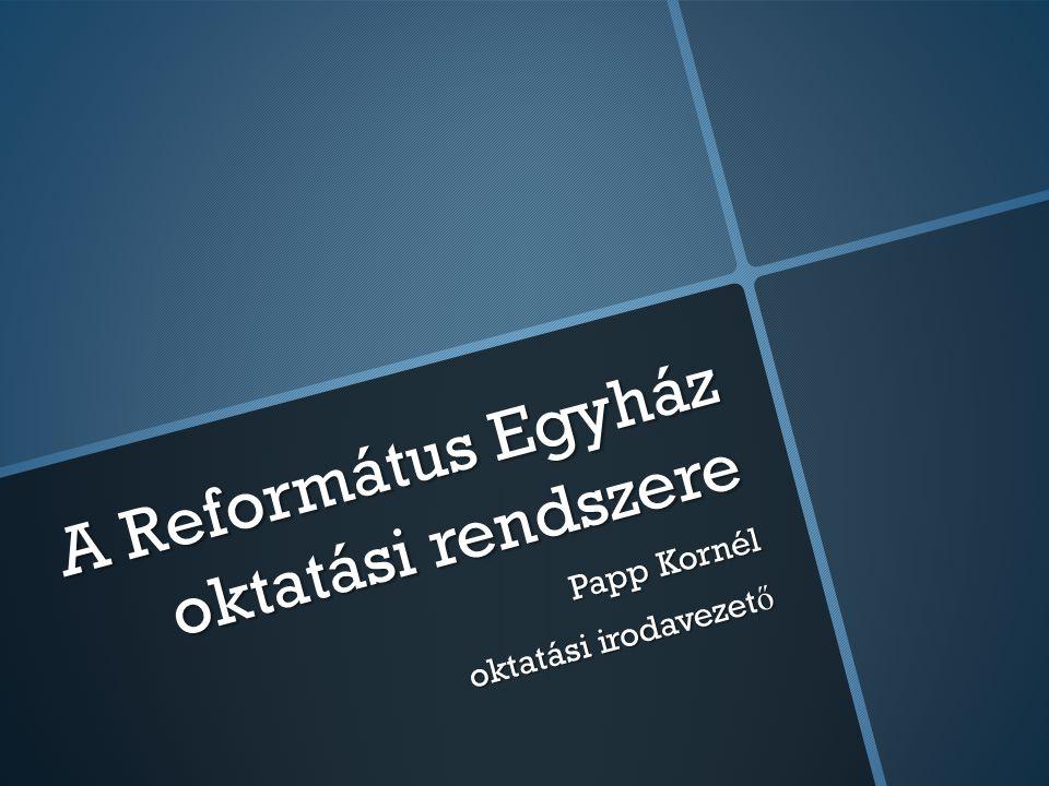 A Református Egyház oktatási rendszere