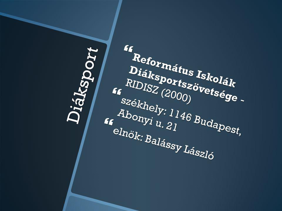 Diáksport Református Iskolák Diáksportszövetsége - RIDISZ (2000)