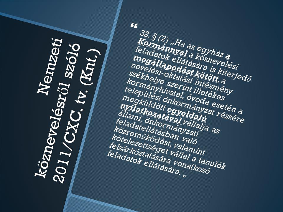 Nemzeti köznevelésről szóló 2011/CXC. tv. (Knt.)