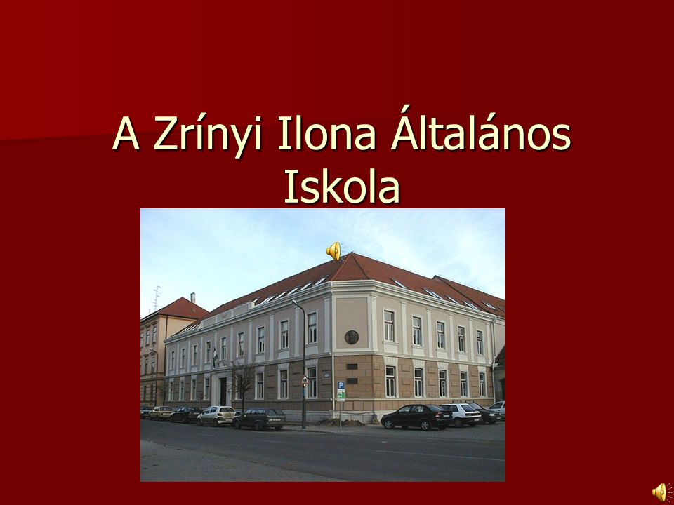 A Zrínyi Ilona Általános Iskola