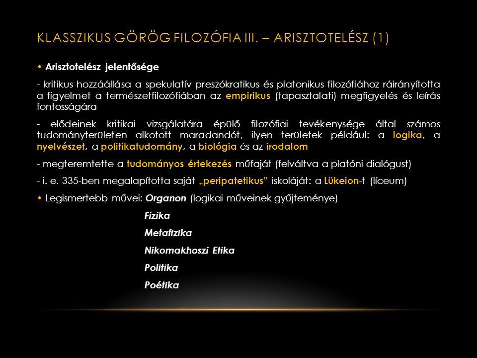 Klasszikus görög filozófia III. – Arisztotelész (1)