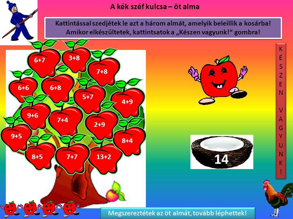 Megszereztétek az öt almát, tovább léphettek!