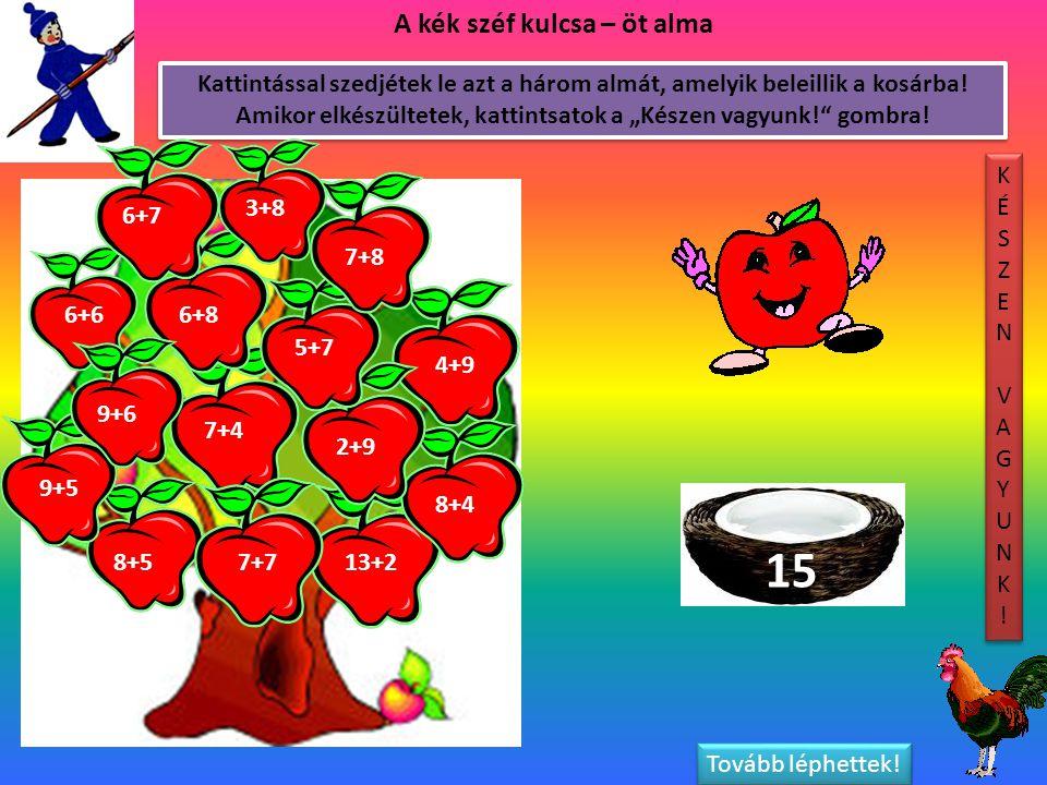 15 A kék széf kulcsa – öt alma