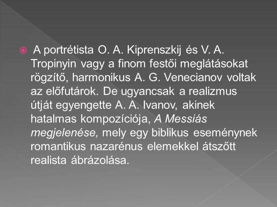 A portrétista O. A. Kiprenszkij és V. A