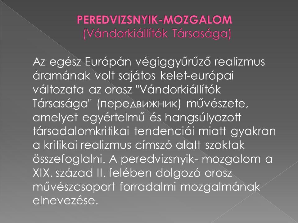 PEREDVIZSNYIK-MOZGALOM (Vándorkiállítók Társasága)