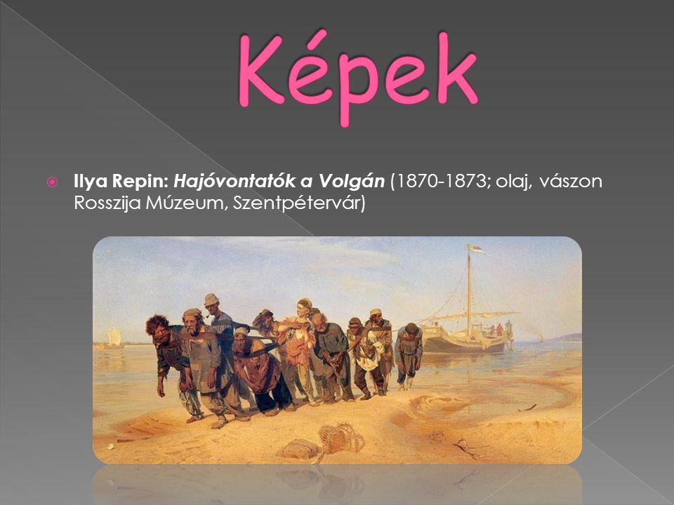 Képek Ilya Repin: Hajóvontatók a Volgán (1870-1873; olaj, vászon Rosszija Múzeum, Szentpétervár)