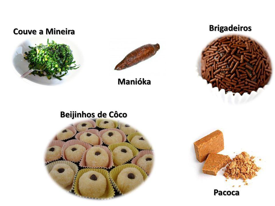 Brigadeiros Couve a Mineira Manióka Beijinhos de Côco Pacoca