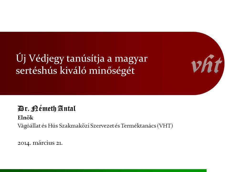Új Védjegy tanúsítja a magyar sertéshús kiváló minőségét