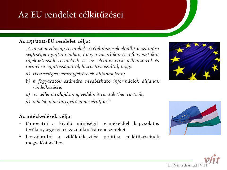 Az EU rendelet célkitűzései