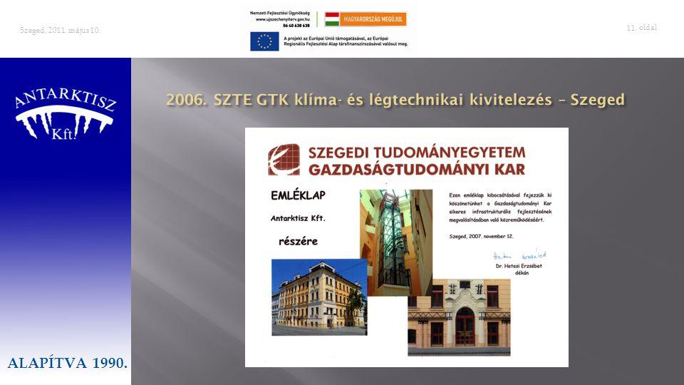 2006. SZTE GTK klíma- és légtechnikai kivitelezés – Szeged