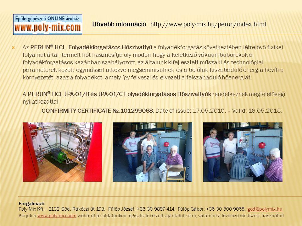 Bővebb információ: http://www.poly-mix.hu/perun/index.html