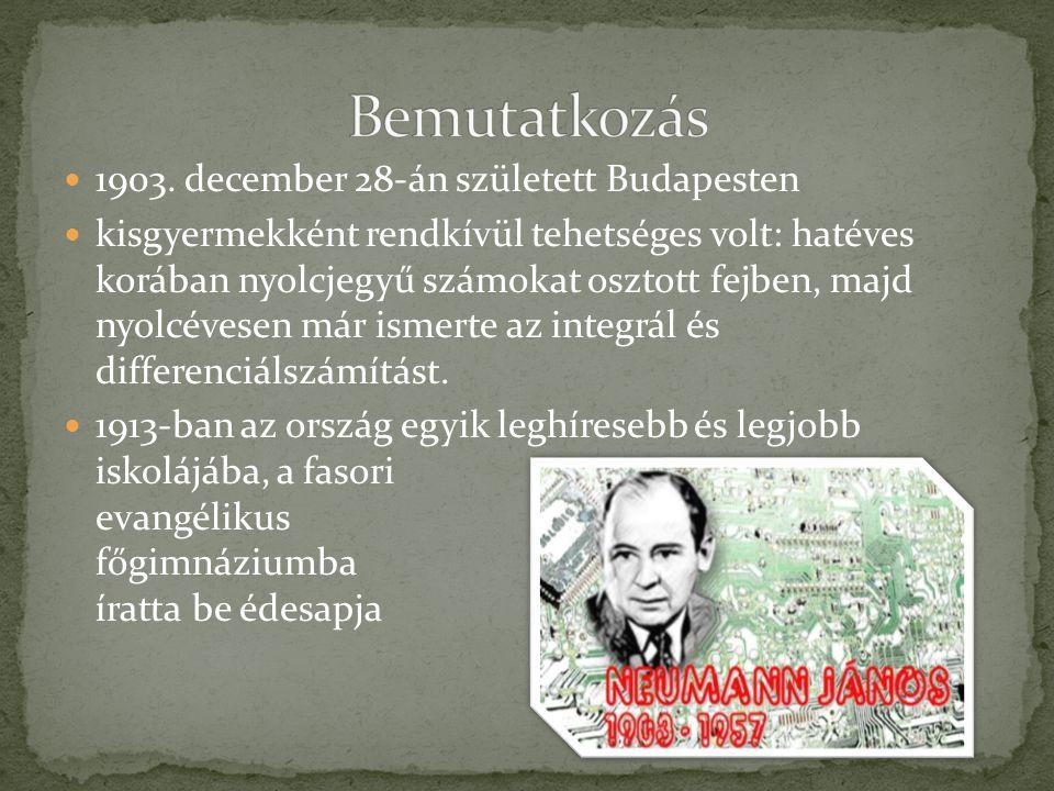 Bemutatkozás 1903. december 28-án született Budapesten
