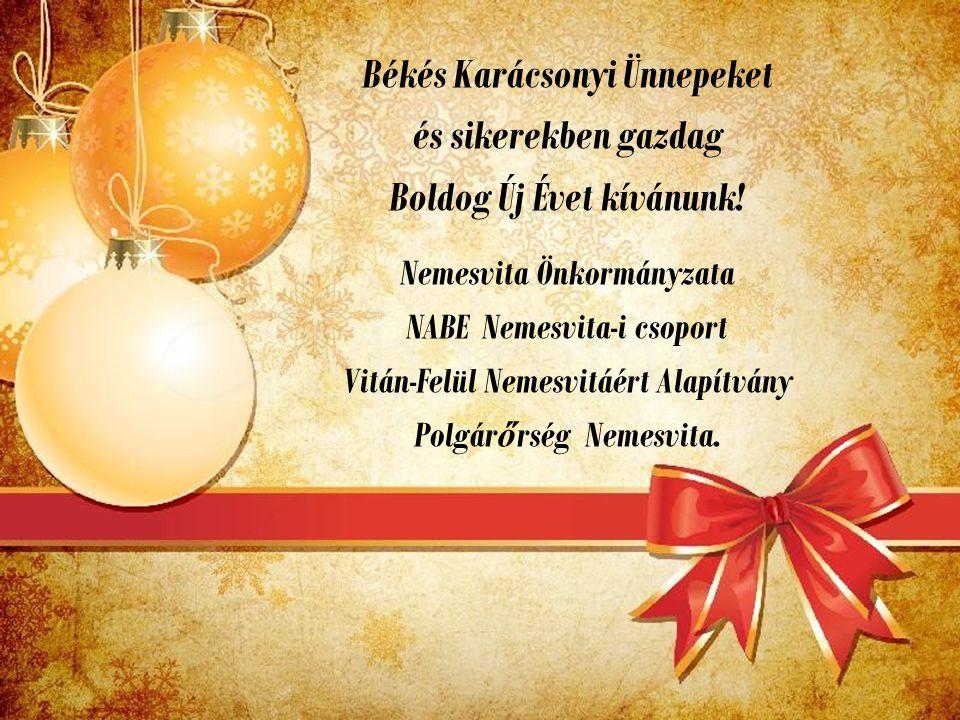Békés Karácsonyi Ünnepeket és sikerekben gazdag