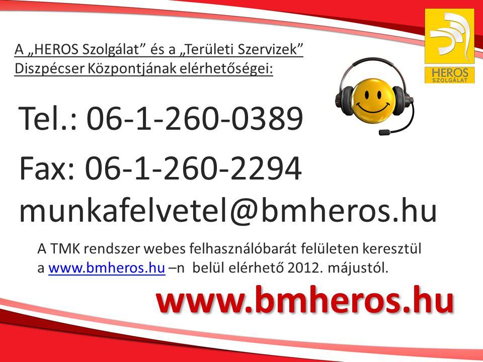 www.bmheros.hu Tel.: 06-1-260-0389 Fax: 06-1-260-2294