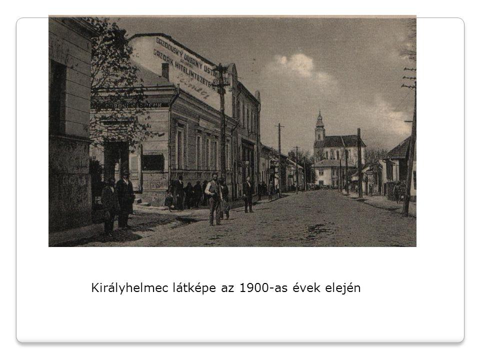 Királyhelmec látképe az 1900-as évek elején