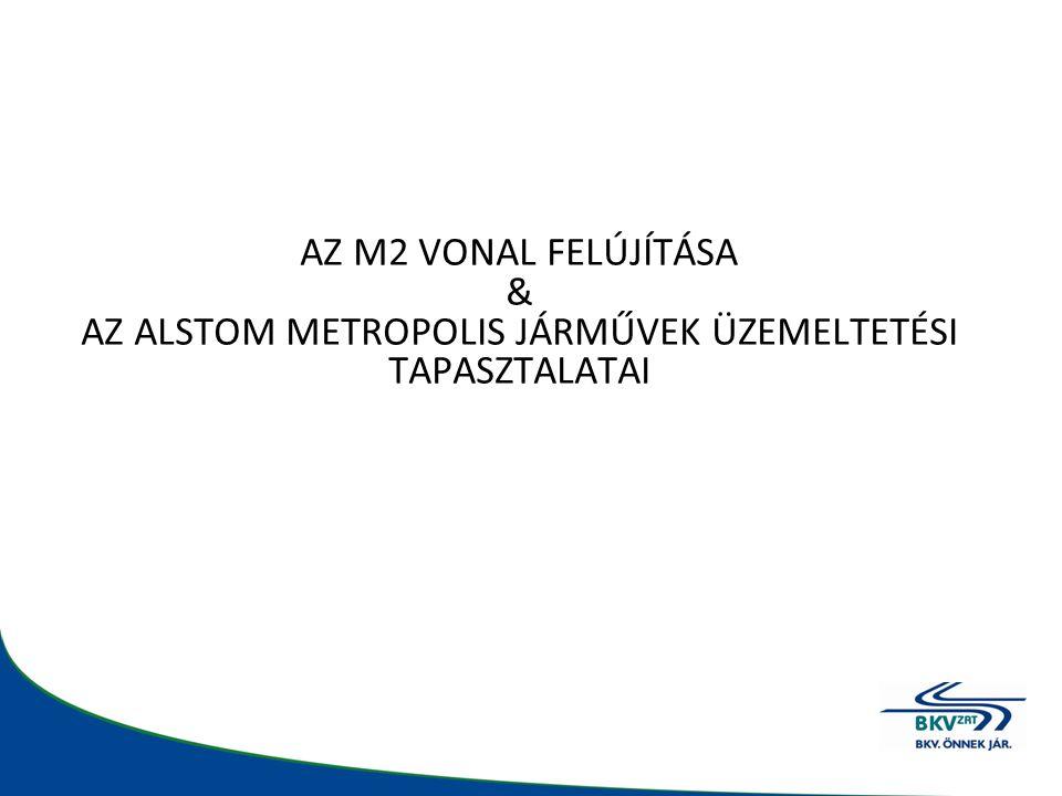M2 vonal felújítása 2003 Döntés a felújításról