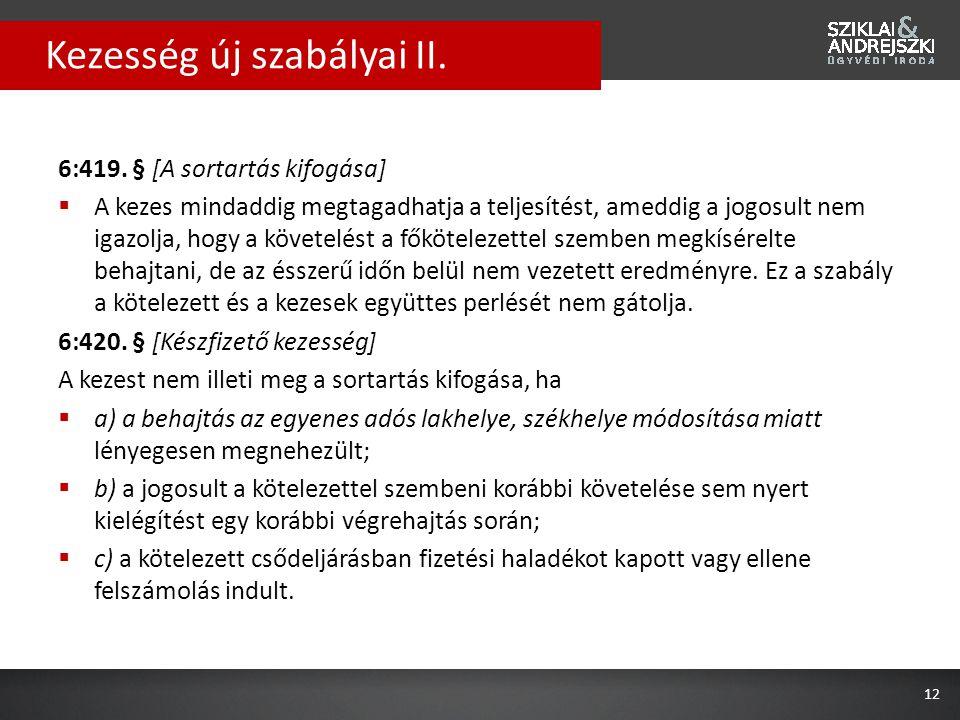 Kezesség új szabályai II.