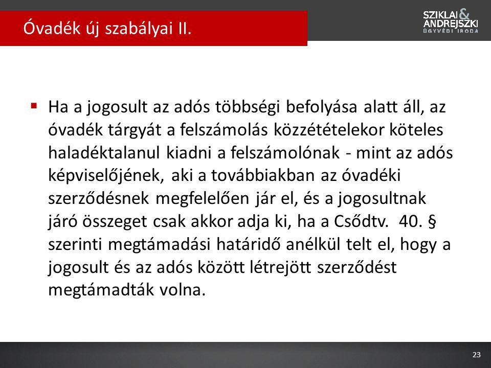 Óvadék új szabályai II.