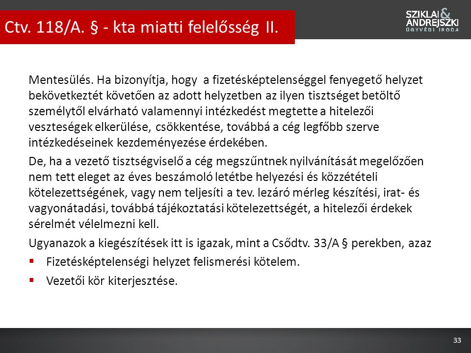 Ctv. 118/A. § - kta miatti felelősség II.