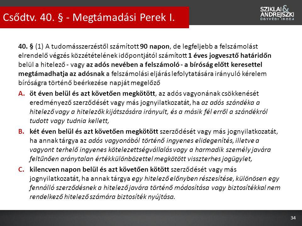 Csődtv. 40. § - Megtámadási Perek I.