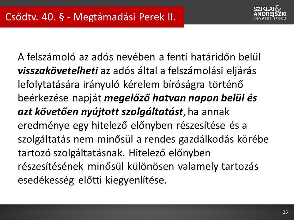 Csődtv. 40. § - Megtámadási Perek II.