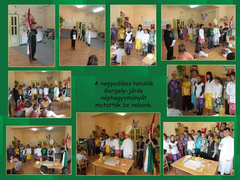 A negyedikes tanulók Gergely-járás néphagyományát mutatták be nekünk.
