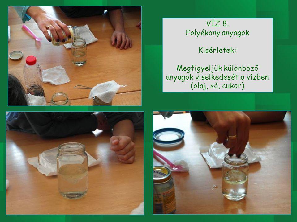 Megfigyeljük különböző anyagok viselkedését a vízben