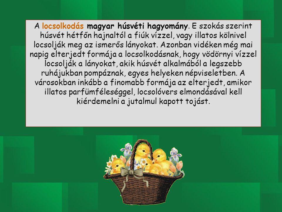 A locsolkodás magyar húsvéti hagyomány