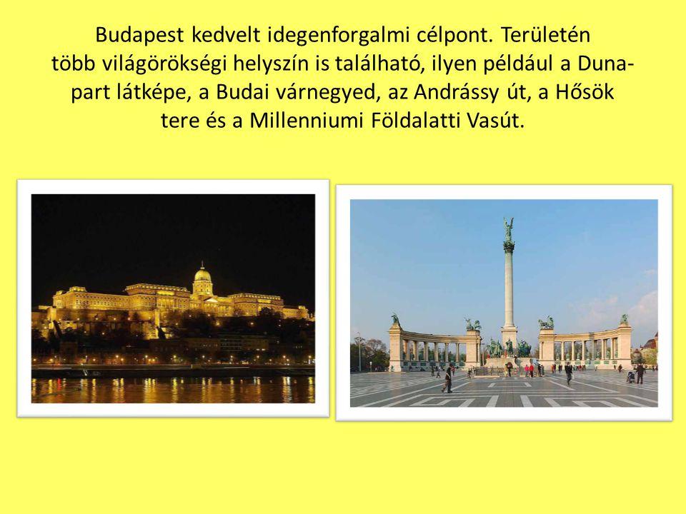 Budapest kedvelt idegenforgalmi célpont