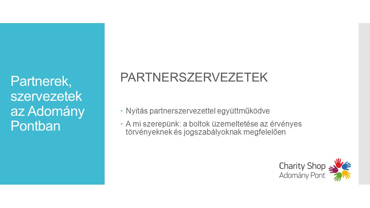 Partnerek, szervezetek az Adomány Pontban