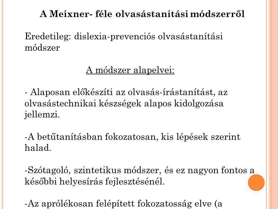 A Meixner- féle olvasástanítási módszerről