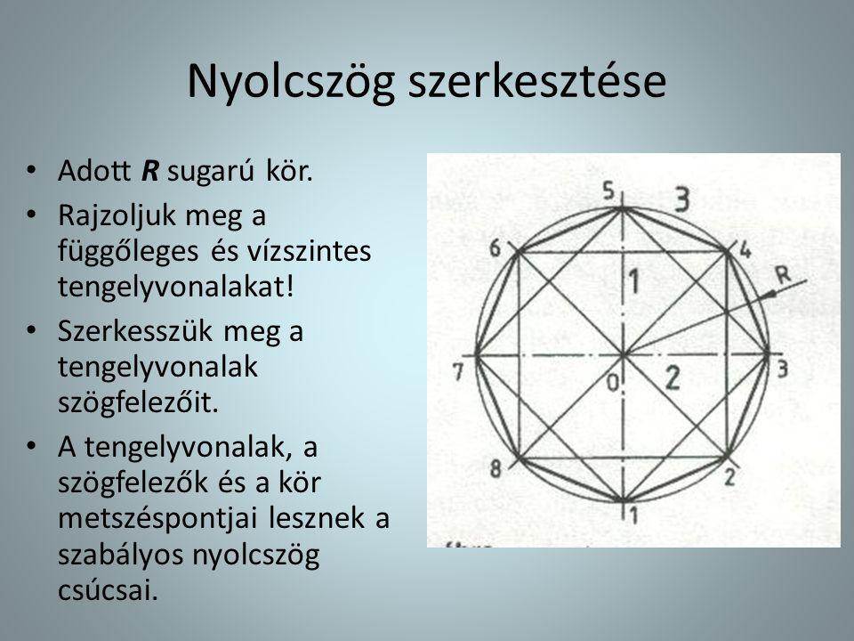 Nyolcszög szerkesztése