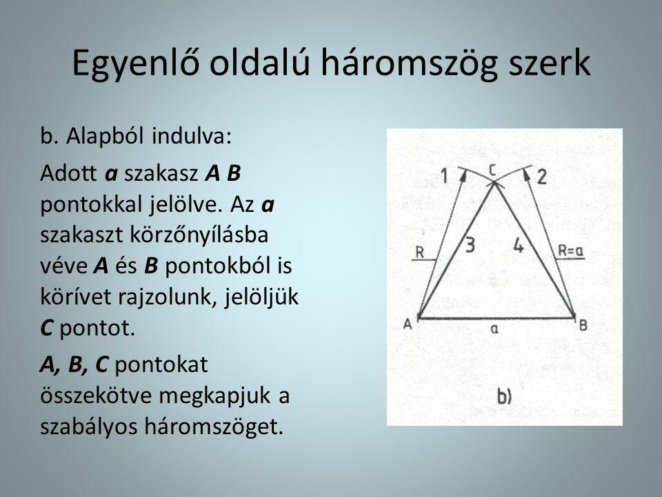 Egyenlő oldalú háromszög szerk