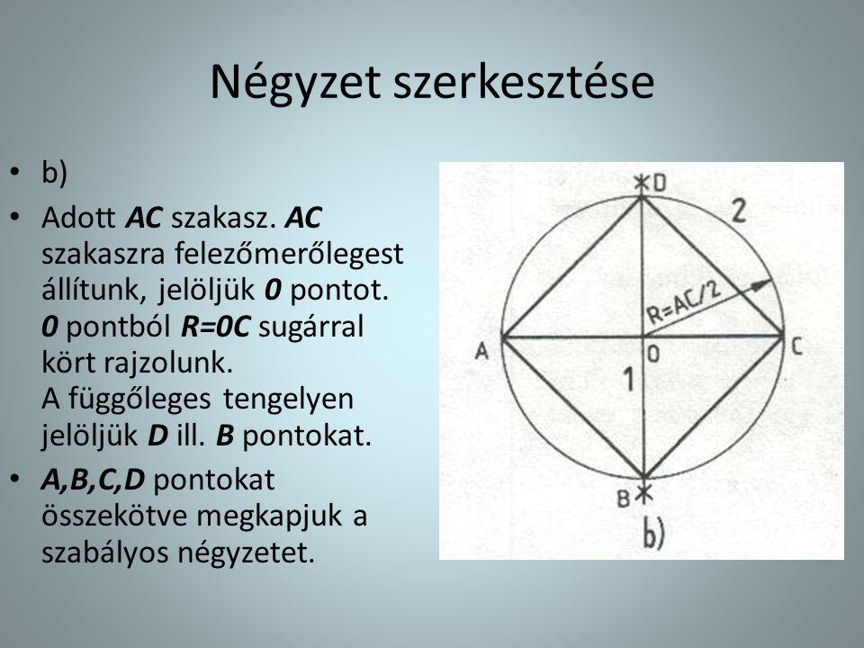 Négyzet szerkesztése b)