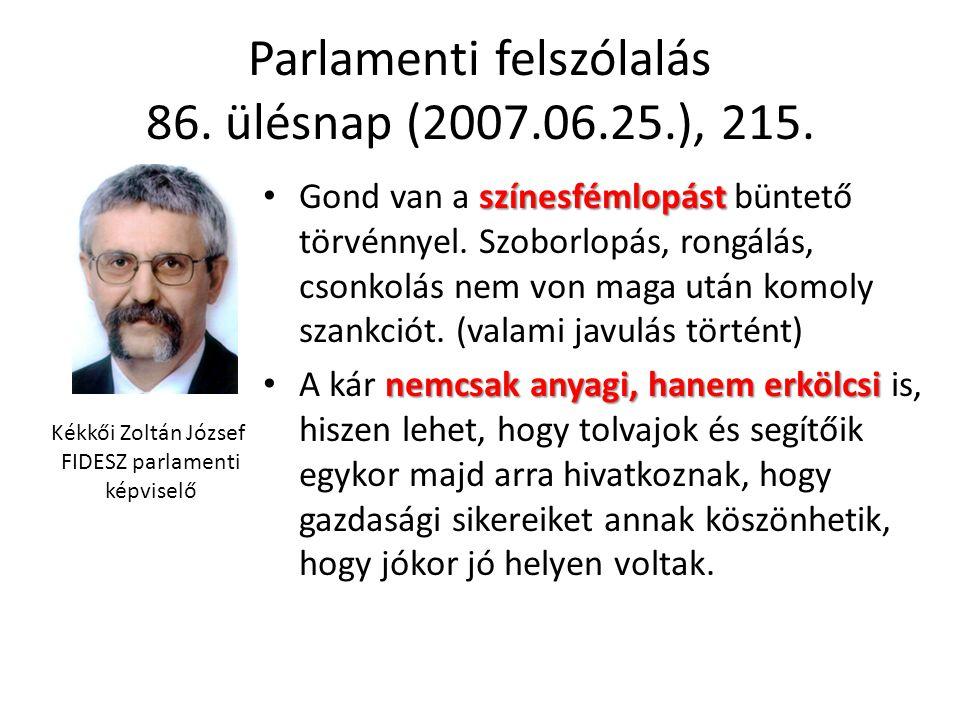 Parlamenti felszólalás 86. ülésnap (2007.06.25.), 215.