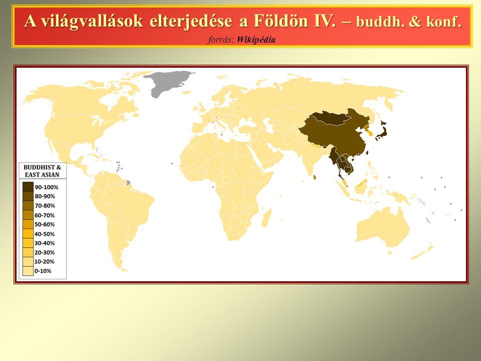 A világvallások elterjedése a Földön IV. – buddh. & konf