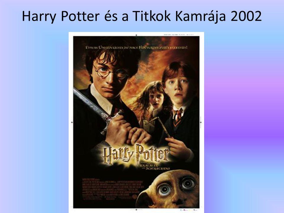 Harry Potter és a Titkok Kamrája 2002