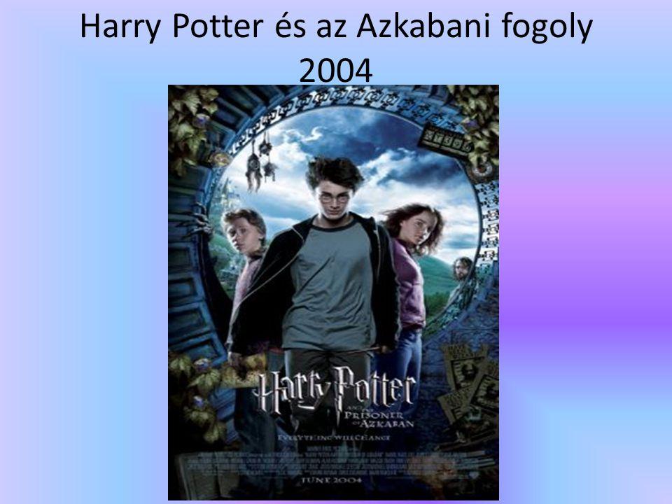 Harry Potter és az Azkabani fogoly 2004