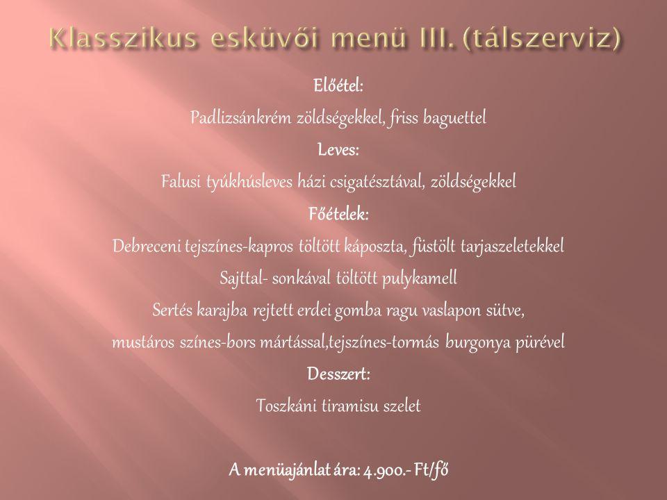 Klasszikus esküvői menü III. (tálszerviz)