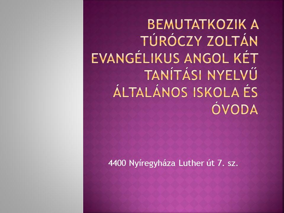 4400 Nyíregyháza Luther út 7. sz.