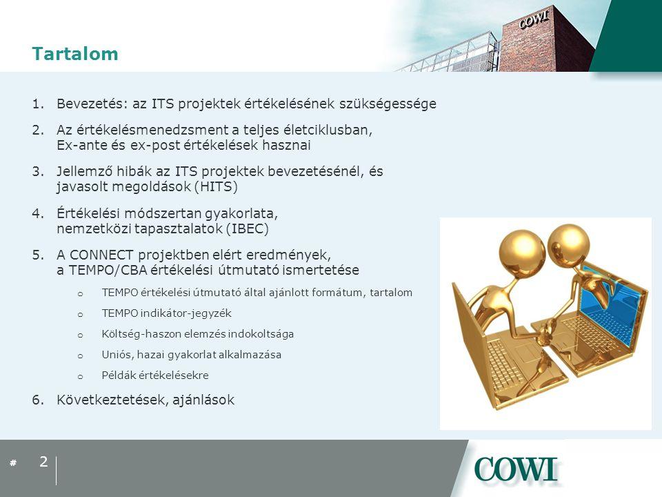 Tartalom Bevezetés: az ITS projektek értékelésének szükségessége