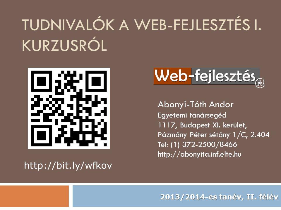Tudnivalók a Web-fejlesztés I. kurzusról