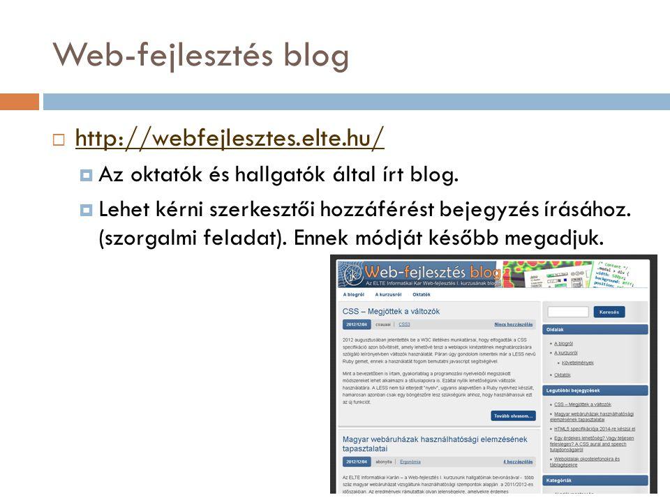 Web-fejlesztés blog http://webfejlesztes.elte.hu/