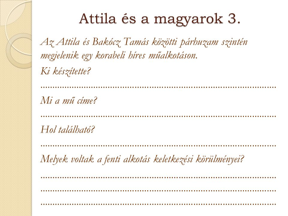 Attila és a magyarok 3.
