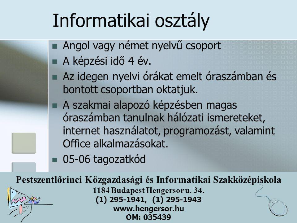 Informatikai osztály Angol vagy német nyelvű csoport