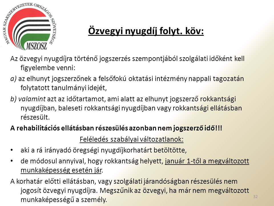 Özvegyi nyugdíj folyt. köv: