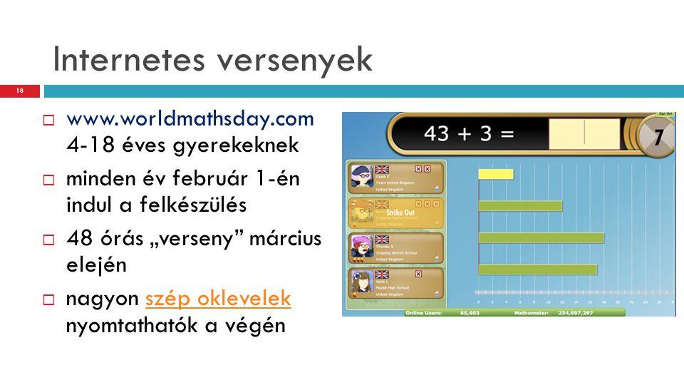 Internetes versenyek www.worldmathsday.com 4-18 éves gyerekeknek